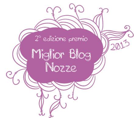 """2° edizione Premio """"Miglior blog nozze"""" 2013"""