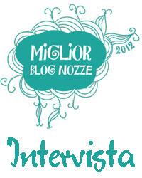 Il miglior blog nozze italiano del 2012 è...