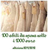 on sale a9e40 a790e 100 abiti da sposa sotto i 1000€ - ed. 2011/12
